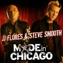 Made In Chicago (Mixed By JJ Flores & Steve Smooth)