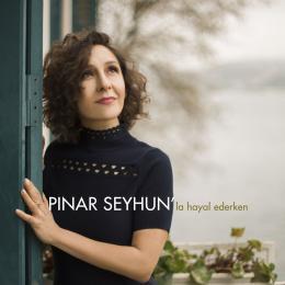 Pınar Seyhun'la Hayal Ederken - EP
