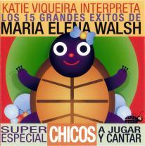 Los 15 Grandes Éxitos De María Elena Walsh