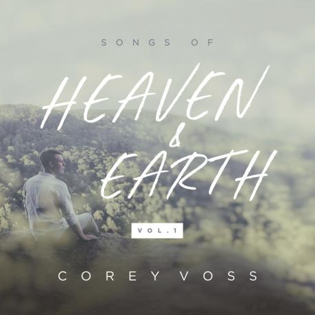 Songs of Heaven and Earth, Vol. 1 - EP