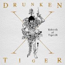 Drunken Tiger X : Rebirth of Tiger JK