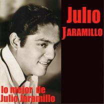 Lo Mejor de Julio Jaramillo