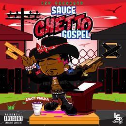 Sauce Ghetto Gospel
