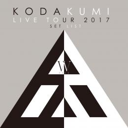 KODA KUMI LIVE TOUR 2017 - W FACE - SET LIST