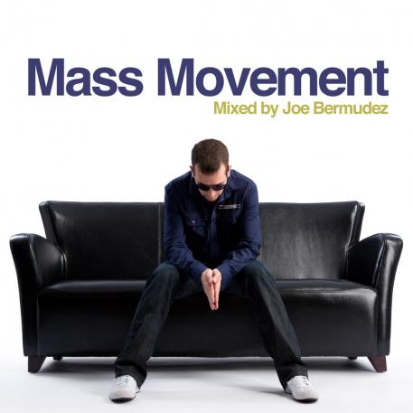 Mass Movement (Mixed by Joe Bermudez)