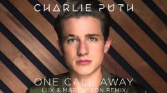Charlie Puth - One Call Away [Lux & Marcusson Remix]