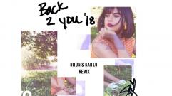 Selena Gomez - Back To You (Riton & Kah-Lo Remix/Audio)