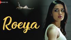 Roeya  | Dhruva Feat. Aarushi Sharma & Chang Saud
