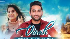 Viaah  | Honey Anttal Ft Jyotica Tangri