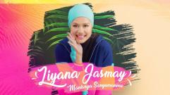 Liyana Jasmay - Manisnya Senyumanmu