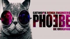 Catwork Remix Engineers - Phoebe