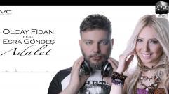 Olcay Fidan - Adalet (Feat. Esra Göndeş)