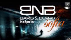 Baris & Burak - Sofia [Srairi Aymen Vers.]