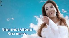 Shahnozabonu - Sen bilan | Шахнозабону - Сен билан