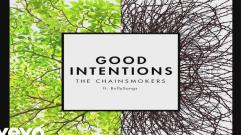 The Chainsmokers - Good Intentions ft. BullySongs
