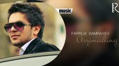 Farrux Xamrayev - Arzimading | Фаррух Хамраев - Арзимадинг