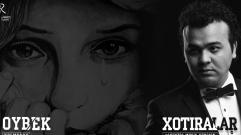Oybek Xolmedov - Xotiralar | Ойбек Холмедов - Хотиралар (acoustic version)
