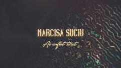 Narcisa Suciu - Ai suflet trist (Lyric Video)