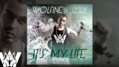 Wolfine - It´s my life (Lyric Video)