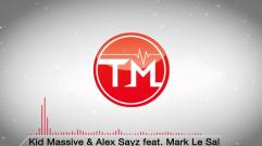 Kid Massive & Alex Sayz feat. Mark Le Sal - Bring Us Down (Original Mix)