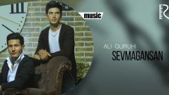 Ali guruhi - Sevmagansan | Али гурухи - Севмагансан