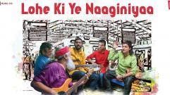 Lohe Ki Ye Naaginiyaa  | Indian Ocean | Swanand Kirkire | Living Foodz