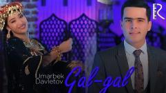 Umarbek Davletov - Gal-gal | Умарбек Давлетов - Гал-гал