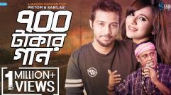 700 Takar Gaan | Pritom Hasan | Fakir Shabuddin | Sabila Nur | Nuhash Humayun | Bangla