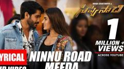 Ninnu Road Meeda Song with Lyrics - Savyasachi Songs | Naga Chaitanya, Nidhi Agarwal | MM Keeravaani