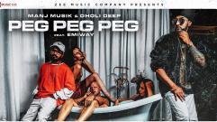 Manj Musik & Emiway - Peg Peg Peg (feat. Dholi Deep)