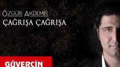 Özgür Akdemir - Çağrışa Çağrışa