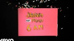 J Balvin - 6 AM (feat. Farruko) (Audio)