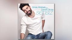 Emre Atabek feat.  Zuhal Olcay - Sensiz