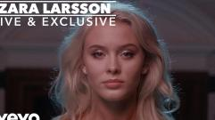 Zara Larsson - Only You (Live)