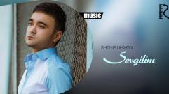 Shohruhxon - Sevgilim | Шохруххон - Севгилим