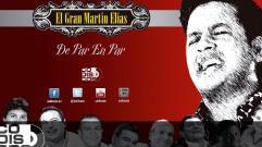 El Gran Martín Elías - De Par En Par (Audio)