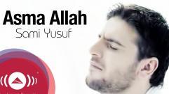 Sami Yusuf - Asma Allah | سامي يوسف - أسماء الله الحسنى