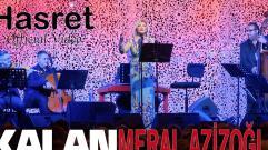 Meral Azizoğlu - Hasret