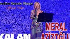 Meral Azizoğlu - Gönlüm Sensiz Olmaz