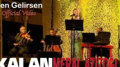 Meral Azizoğlu - Sen Gelirsen