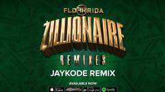 Flo Rida - Zillionaire (Jaykode Remix)