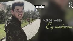 Mizrob Nabiyev - Ey modaram | Мизроб Набиев - Эй модарам
