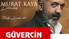 Murat Kaya - Kalp Susar mı