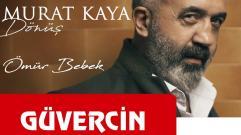 Murat Kaya - Ömür Bebek