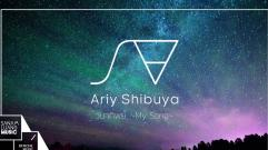 วนาทิพย์ ~My song~ l Ariy Shibuya (Lyric Video)
