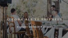 Darlene Zschech & HopeUC - O Come All Ye Faithful