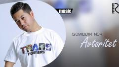 Isomiddin Nur - Avtoritet | Исомиддин Нур - Авторитет