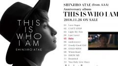 SHINJIRO ATAE (from AAA) - 『THIS IS WHO I AM』全収録曲紹介ティザー