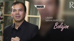 Umar Mahkamboyev - Bolajon | Умар Махкамбоев - Болажон