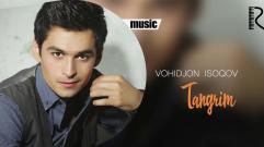 Vohidjon Isoqov - Tangrim | Вохиджон Исоков - Тангрим